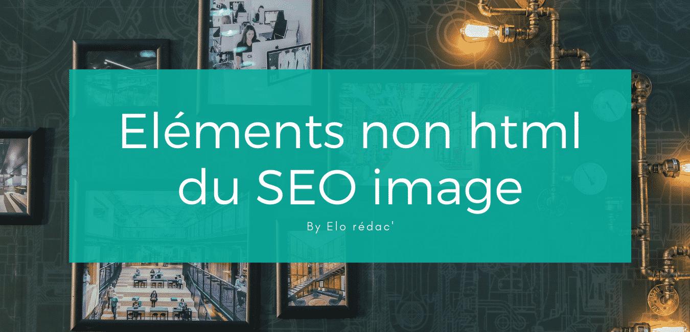 éléments non html pour optimiser le SEO de vos images