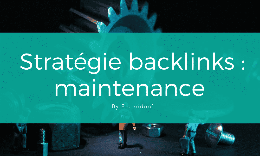 Maintenance des backlinks et désaveu
