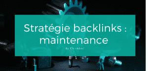 #5. Maintenance des backlinks et désaveu des liens